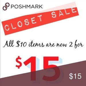 Any 10$ items are 2 for $15